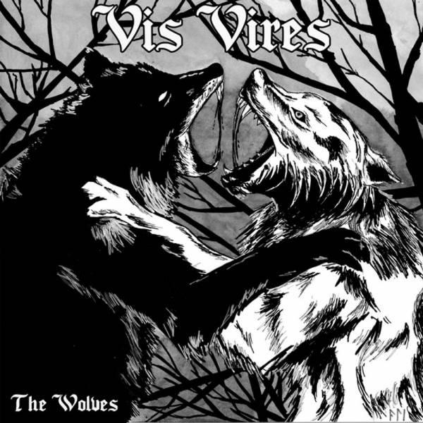 Vis Vires - The wolves, 7'' lim. 600 verschiedene Farben