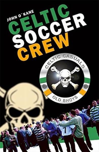 Celtic Soccer Crew, Buch (Deutsch)