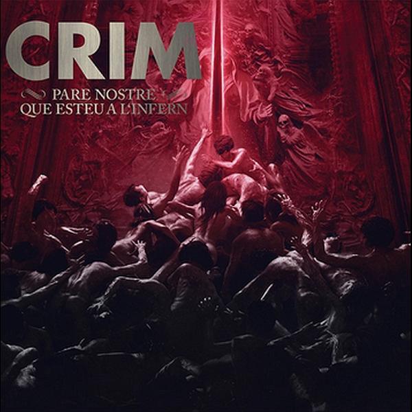 Crim - Pare Nostre Que Esteu a L'Infern, LP lim. 400 silber