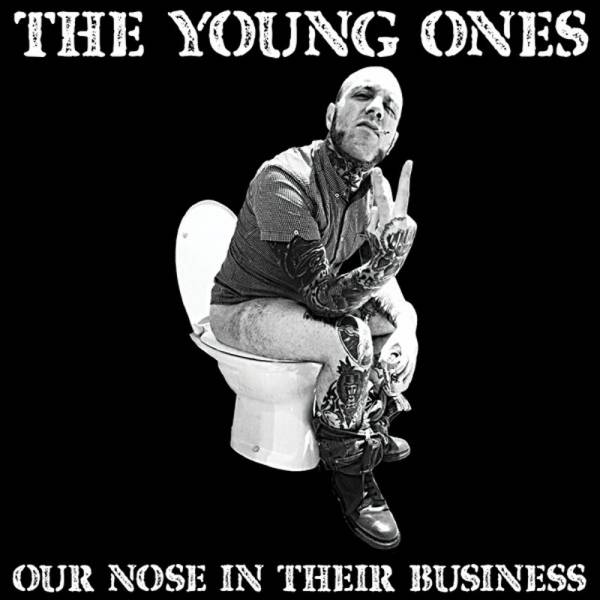 """Young Ones, The - Our nose in their business, 7"""" lim. 400 schwarz"""