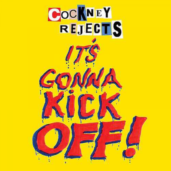 Cockney Rejects ‎– It's Gonna Kick Off!, 7''rot