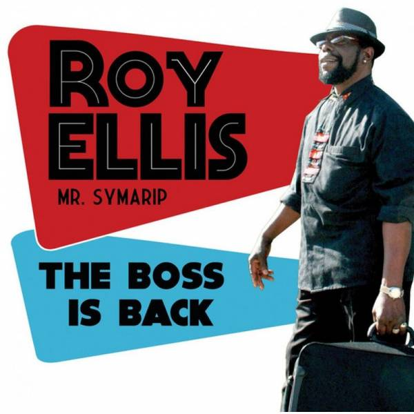 Roy Ellis (Mr. Symarip) - The boss is back, CD