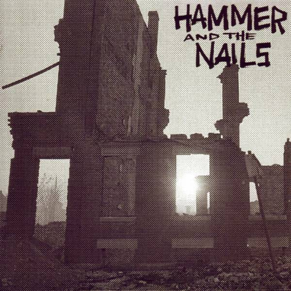 "Hammer and the Nails - Rome is burning, 7"" lim. 400 schwarz"
