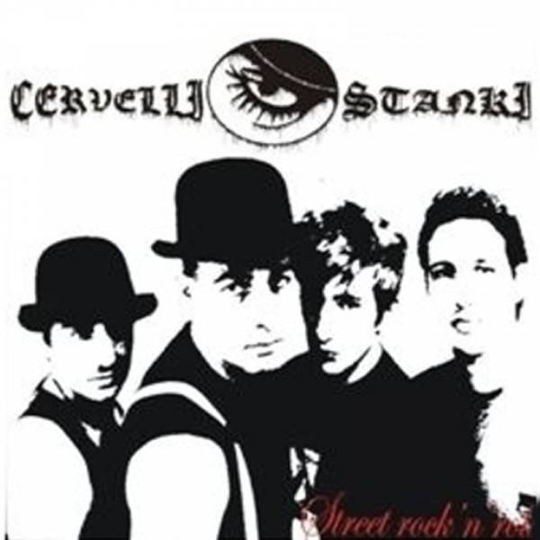 Cervelli Stanki - Street Rock 'n' Roll, CD Digipack