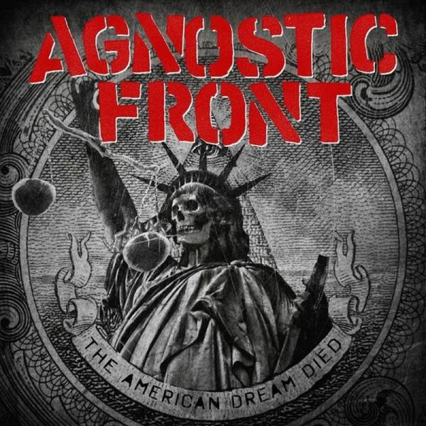 Agnostic Front - The American dream died, CD