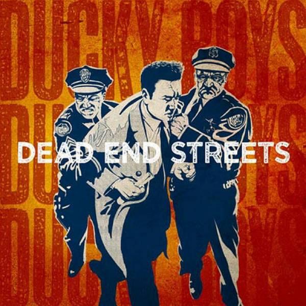 Ducky Boys - Dead End Street, CD