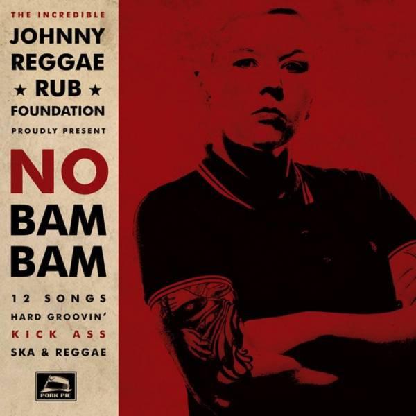 Johnny Reggae Rub Foundation - No Bam Bam, CD