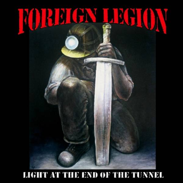 Foreign Legion - Light at the end of the tunnel, CD