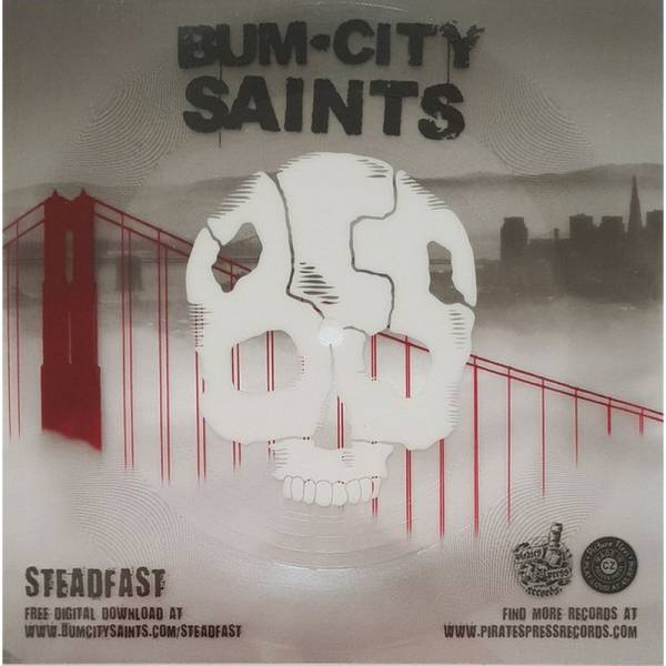 Bum City Saints - Steadfast, 7'' Flexi