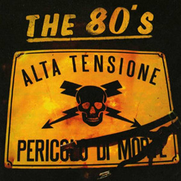 The 80's - Alta tensione, LP schwarz lim. 500 Italian Oi! Klassiker