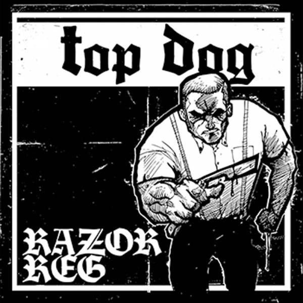 "Top Dog - Razor Reg, 7"" schwarz lim. 300 TD1"