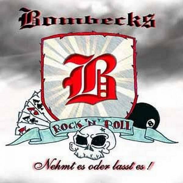 Bombecks - Nehmt es oder lasst es!, LP schwarz