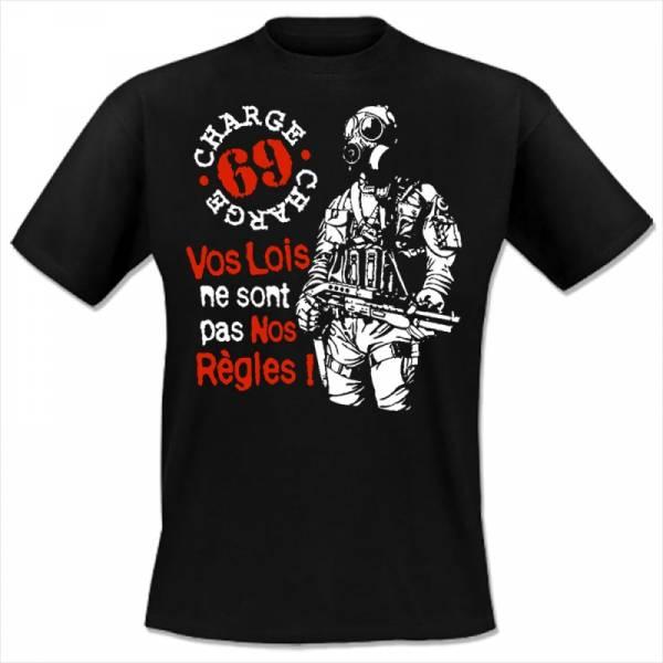 Charge 69 - Vos lois ne sont pas nos regles, T-Shirt