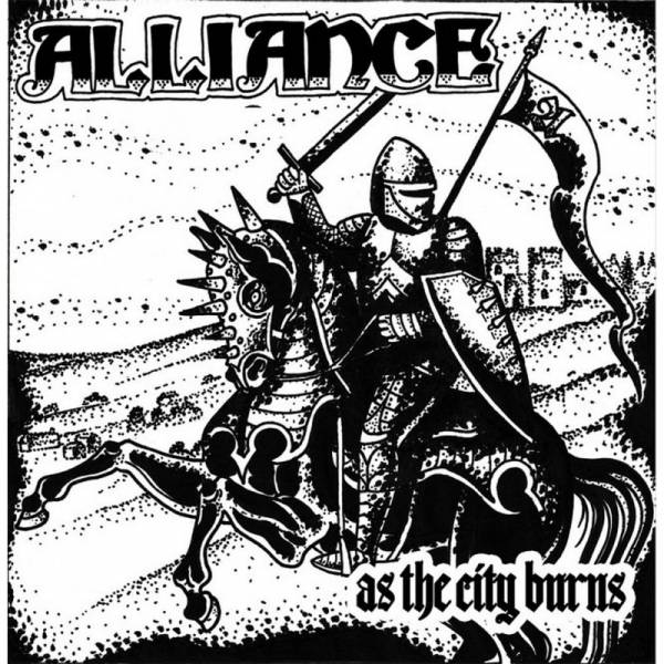 Alliance - As The City Burns, 7'' lim. 500 schwarz