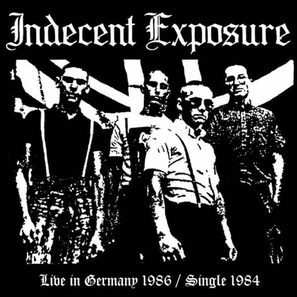 Indecent Exposure - Live in Germany / Single, CD lim. 500, handnummeriert + Aufkleber