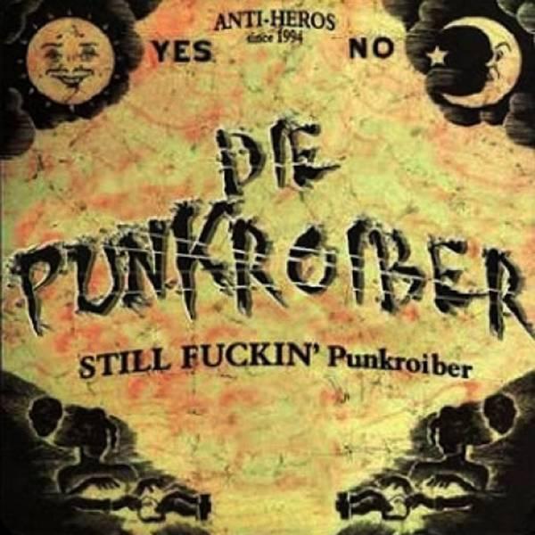 Punkroiber - Still fuckin' Punkroiber, CD