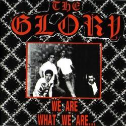 Glory, the - We are what we are, CD