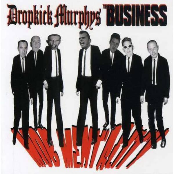 Dropkick Murphys / Business, The - Mob Mentality, LP schwarz