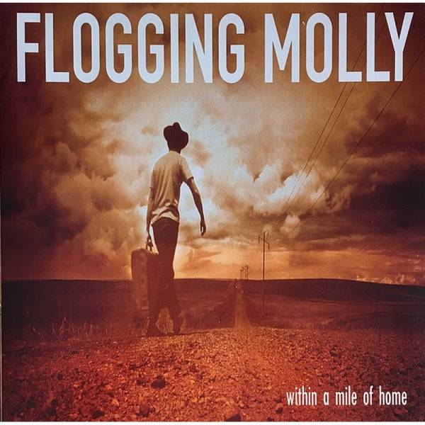 Flogging Molly - Within a mile of home, LP Gatefold (2019) orange
