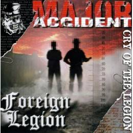 Major Accident/Foreign Legion - Cry of the legion, CD