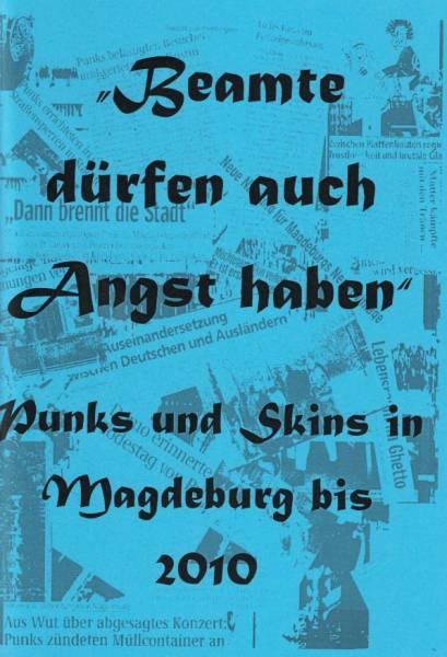 Beamte dürfen auch Angst haben - Punks und Skins in Magdeburg bis 2010, Fanzine deutsch