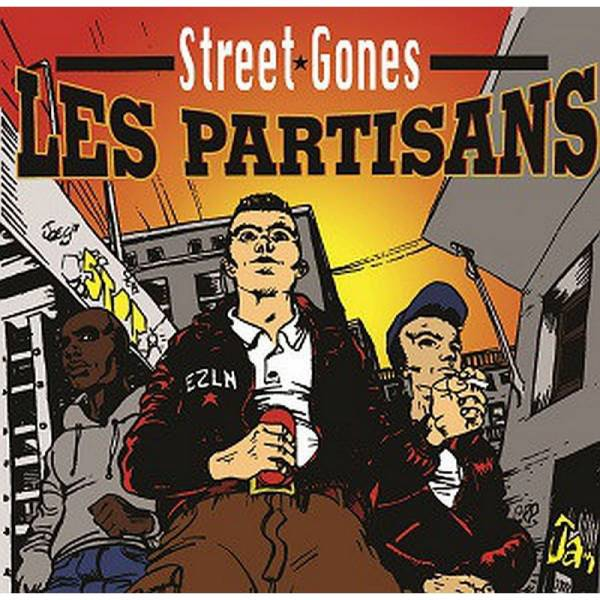 Les Partisans - Street Gones, 7'' lim. 200 schwarz