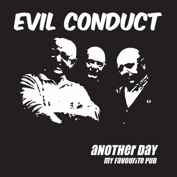Evil Conduct - Another day, 7'' lim. 1000 verschiedene Farben