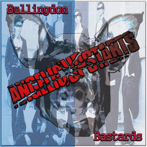 Angelic Upstarts - Bullingdon Bastards, CD
