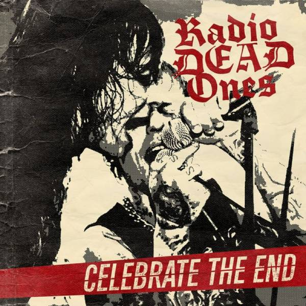 Radio Dead Ones - Celebrate the end, CD