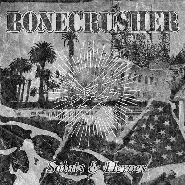 Bonecrusher - Saints & Heroes, LP + CD lim. 500 schwarz