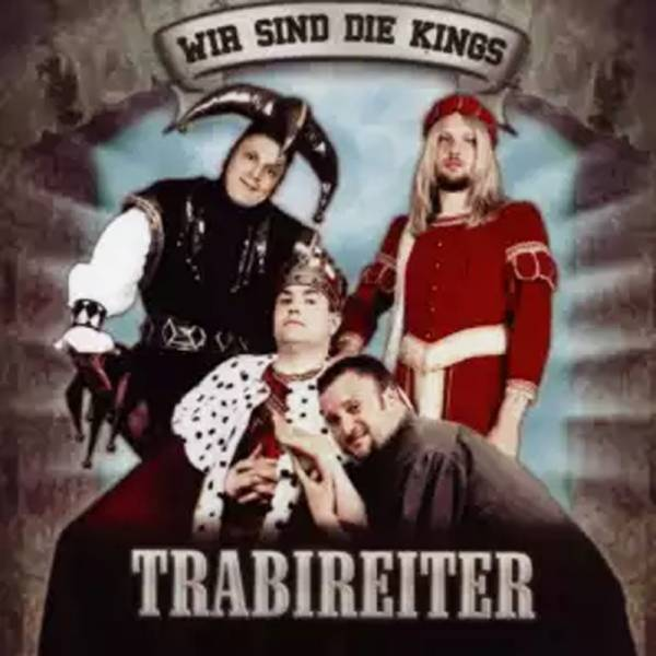 Trabireiter - Wir sind die Kings, CD