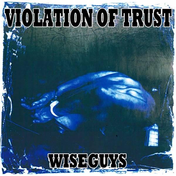 Violation Of Trust - Wiseguys, LP lim. 300 schwarz