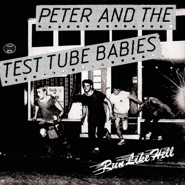 Peter and the Test Tube Babies - Run like hell, 7'' verschiedene Farben