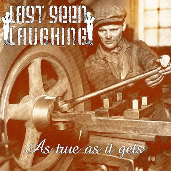 Last Seen Laughing - As true as it gets, LP schwarz