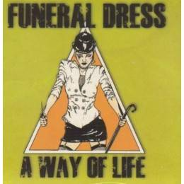 Funeral Dress - A way of life, CD-Digipack
