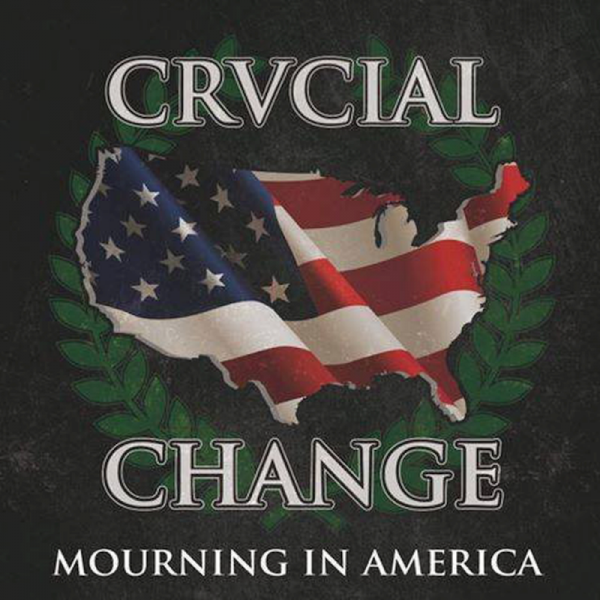 "Crucial Change - Mourning In America, 12"" EP 45 RPM lim. 200 schwarz"