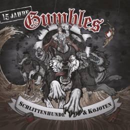 Gumbles - Schlittenhunde und Kojoten, LP verschiedene Farben