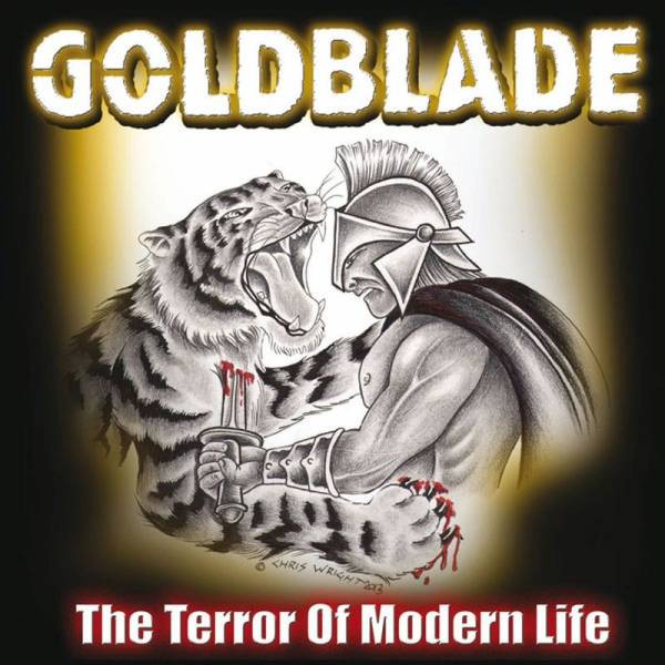 Goldblade - The Terror of modern Life, LP lim. 480 silber