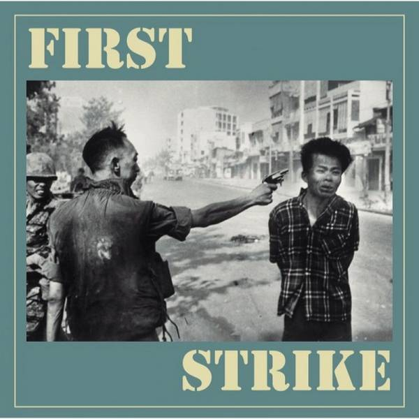 First Strike - The Only good one..., 7'' verschiedene Farben