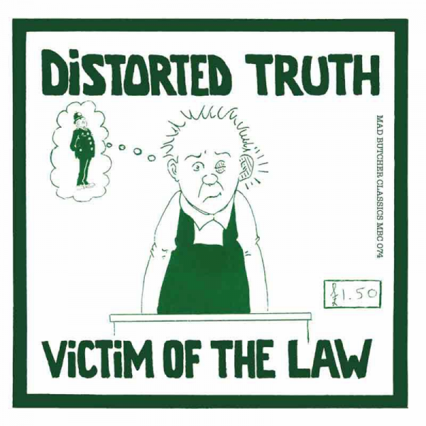 Distorted Truth - Victim of the Law, 7'' lim. 100 grün