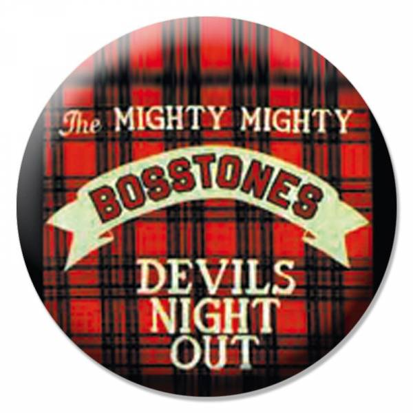 Mighty Mighty Bosstones - Devil's night out, Button B068