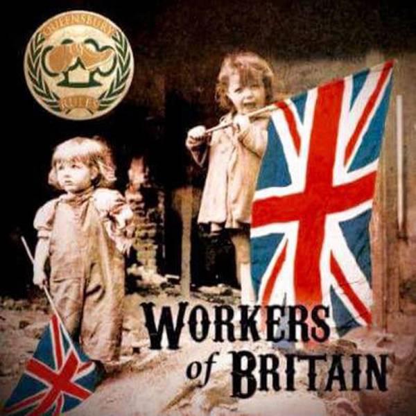 """Queensbury Rules - Workers of Britain, 7"""" lim. 500, verschiedene Farben"""