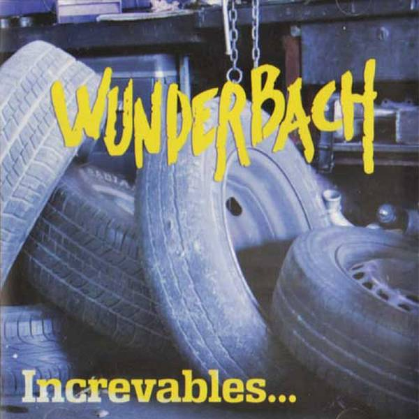 Wunderbach - Increvables..., LP schwarz