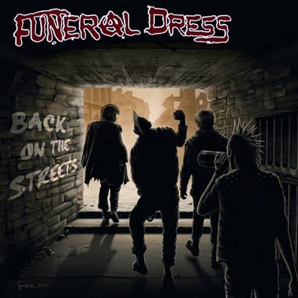 Funeral Dress - Back on the streets, 7'' lim. verschiedene Farben