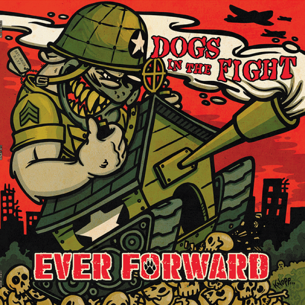 Dogs In The Fight - Ever forward, LP lim. 150 splatter