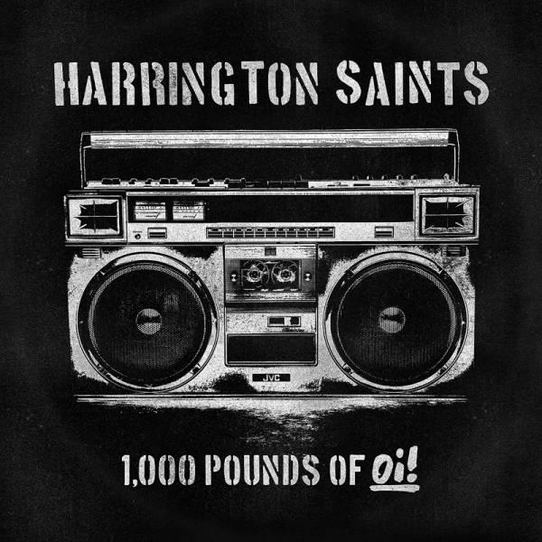 Harrington Saints – 1000 pounds of Oi!, CD Digipack
