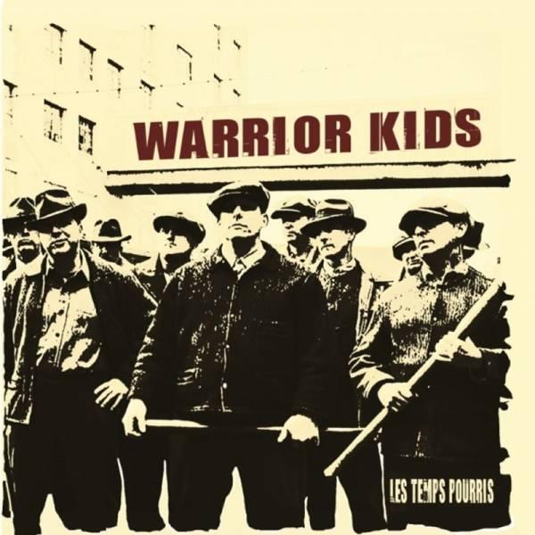 Warrior Kids - Les Temps Pourris, LP lim. 500, verschiedene Farben