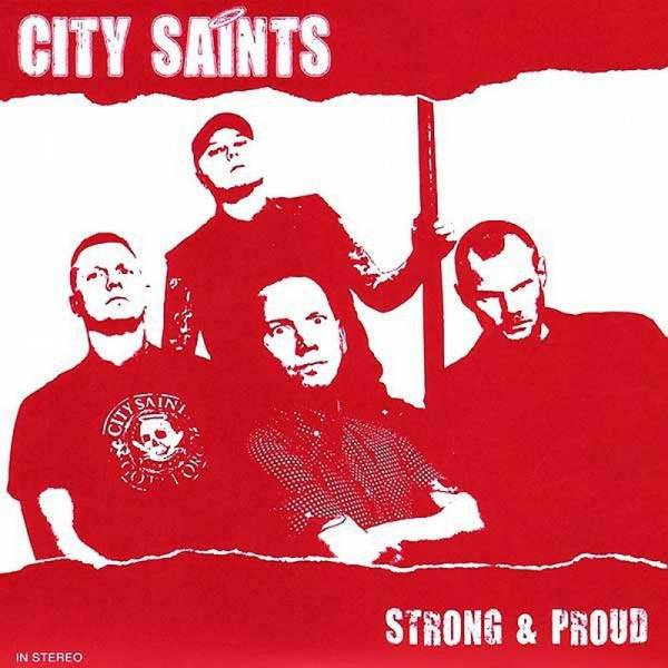 City Saints - Strong & Proud, 7'' lim. 150 rotes Cover