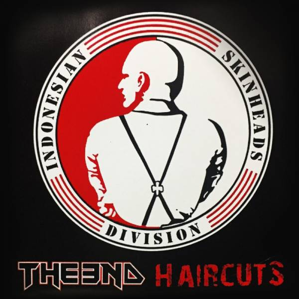 Haircuts / The End - Indonesian Skinhead Division, CD