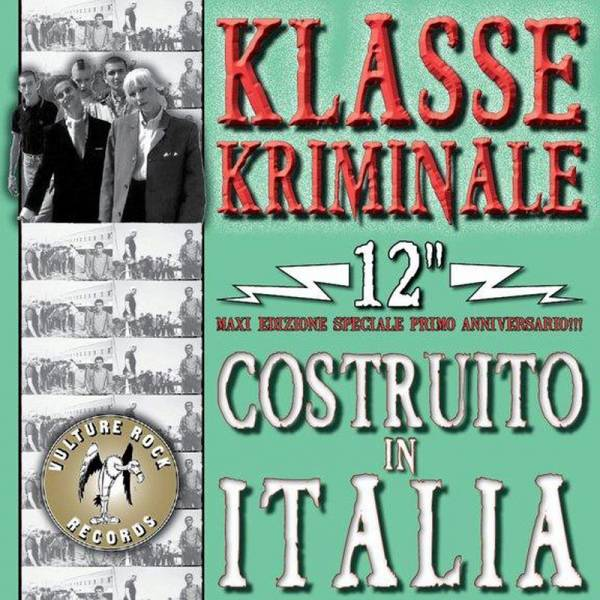 "Klasse Kriminale – Costruito In Italia, 12"" EP , 45 RPM versch. Farben"